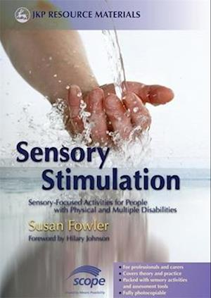 Bog, paperback Sensory Stimulation af Susan Fowler, Hilary Johnson