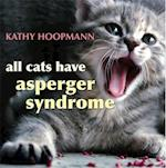 All Cats Have Asperger Syndrome af Kathy Hoopmann
