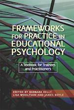 Frameworks for Practice in Educational Psychology af Barbara Kelly, James Boyle, Lisa Woolfson