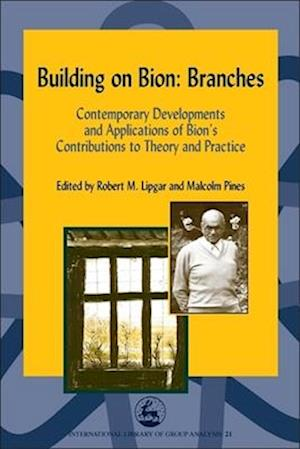 Building on Bion: Branches