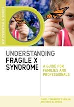 Understanding Fragile X Syndrome af David Aldridge, Isabel Fernandez Carvajal