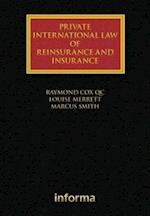 Private International Law of Reinsurance and Insurance (Lloyd's Shipping Law Library)