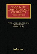 Good Faith and Insurance Contracts (Insurance Law Library)