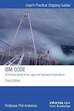The ISM Code: A Practical Guide to the Legal and Insurance Implications (Lloyd's Shipping Law Library)