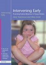 Intervening Early: Promoting Positive Behaviour in Young Children af Hutchinson Nick, Hilary Smith, Nicky Hutchinson