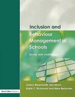 Inclusion and Behaviour Management in Schools