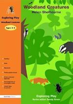 Woodland Creatures (Exploring Play)