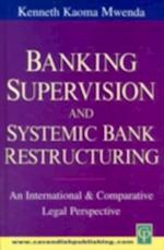 Banking Supervision & Systemic Bank Restructuring