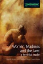 Women, Madness and the Law