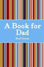 A Book for Dad af Rod Green