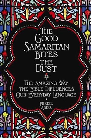 Good Samaritan Bites The Dust af Ferdie Addis