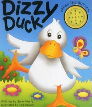 Dizzy Duck (a Noisy Book)