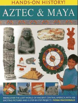 Hands On History: Aztec & Maya