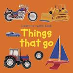 Learn-a-word Book: Things That Go