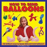 How To Bend Balloons af Nick Huckleberry Beak