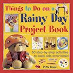 Things to Do on a Rainy Day Project Book af Petra Boase