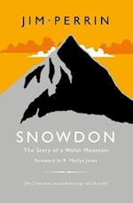 Snowdon - The Story of a Welsh Mountain