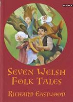 Seven Welsh Folk Tales
