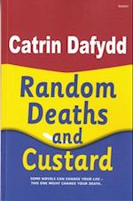 Random Deaths and Custard af Catrin Dafydd