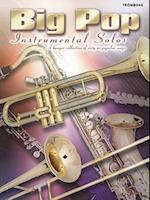 Trombone (Big Pop Instrumental Solos)