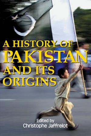 Bog, hardback A History of Pakistan and Its Origins af Christophe Jaffrelot
