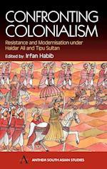 Confronting Colonialism af Irfan Habib