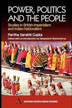 Power, Politics and the People (Anthem South Asian Studies)