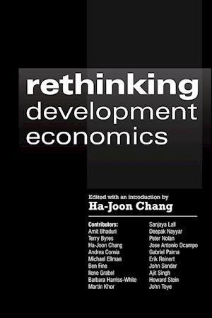 Bog paperback Rethinking Development Economics af Ha Joon Chang