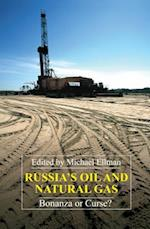 Russia's Oil and Natural Gas (Anthem Series on Russian, East European and Eurasian Studies)