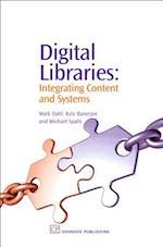 Digital Libraries af Kyle Banerjee, Michael Spalti, Mark V. Dahl