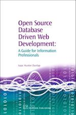 Open Source Database Driven Web Development (Chandos Information Professional)