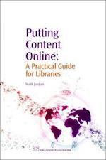 Putting Content Online (Chandos Information Professional Series)