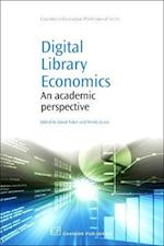 Digital Library Economics (Chandos Information Professional Series)