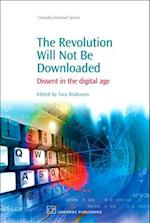 The Revolution Will Not Be Downloaded (Chandos Internet)