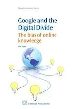 Google and the Digital Divide (Chandos Information Professional Series)