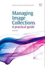 Managing Image Collections (Chandos Information Professional Series)