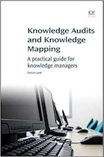 Knowledge Audits and Knowledge Mapping