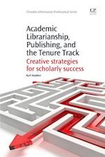 Academic Librarianship, Publishing, and the Tenure Track