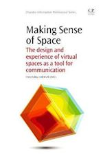 Making Sense of Space (Chandos Information Professional Series)