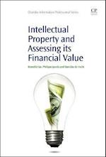 Intellectual Property and Assessing its Financial Value (Chandos Information Professional Series)