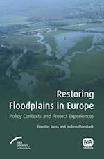Restoring Floodplains in Europe af Jochen Monstadt, Timothy Moss