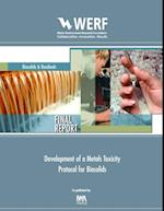 Development of a Metals Toxicity Protocol for Biosolids (WERF Research Report Series)