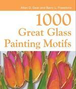 1000 Great Glass Painter's Motifs (1000 Great Craft Designs)