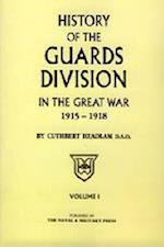 Guards Division in the Great War af C Headlam