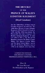 PRINCE OF WALES'S LEINSTER REGIMENT (ROYAL CANADIANS): The History of the Prince of Wales's Leinster Regiment (Royal Canadians) af Lieutenant Colonel F. E. Whitton