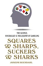 Squares & Sharps, Suckers & Sharks