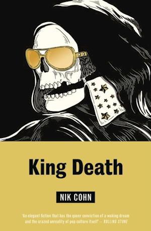 King Death af Nik Cohn
