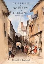 Culture and Society in Ireland Since 1750