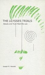 The Ulysses Trials