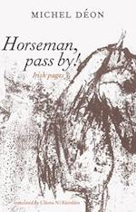Horseman Pass by!